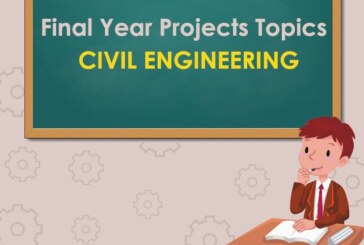 Civil Engineering Seminar or Major/Minor Project Topics List